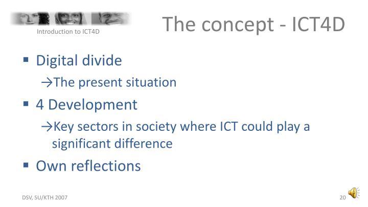 The concept - ICT4D
