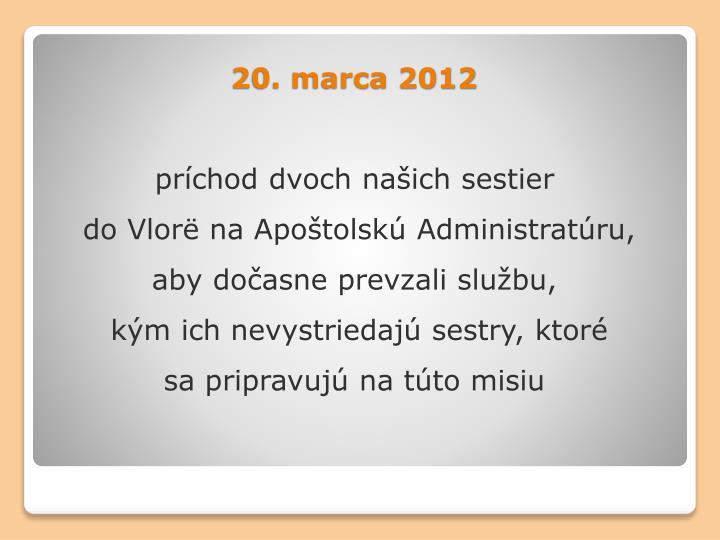 20. marca 2012