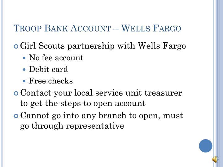 Troop Bank Account – Wells Fargo