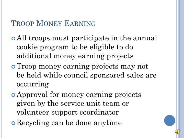 Troop Money Earning