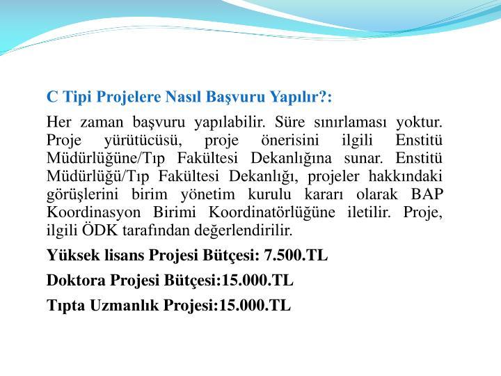 C Tipi Projelere Nasl Bavuru Yaplr?: