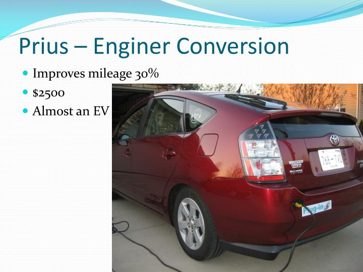 Prius – Enginer Conversion