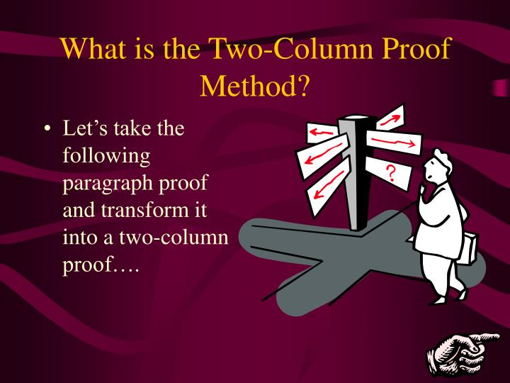 What is the Two-Column Proof Method?