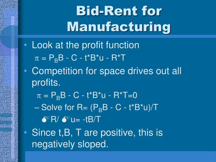 Bid-Rent for Manufacturing