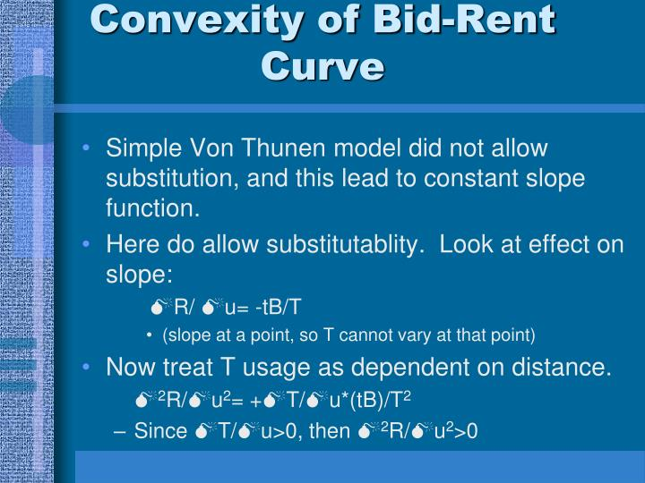 Convexity of Bid-Rent Curve
