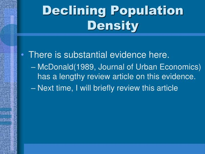 Declining Population Density
