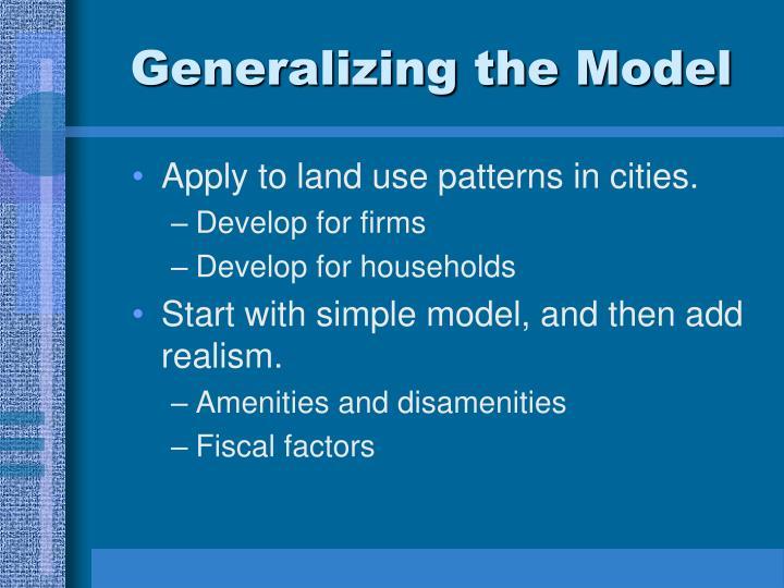 Generalizing the Model
