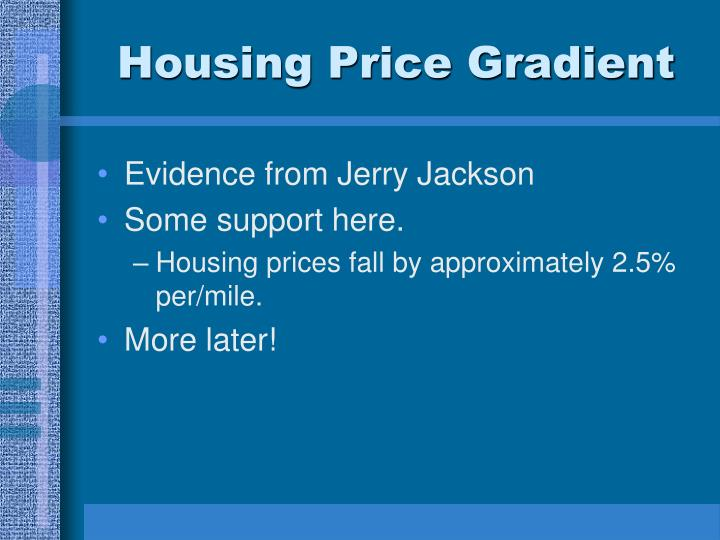 Housing Price Gradient