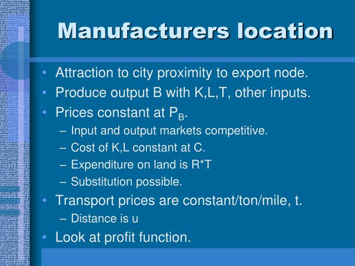 Manufacturers location