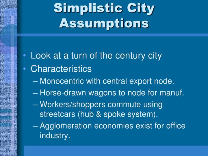 Simplistic City Assumptions