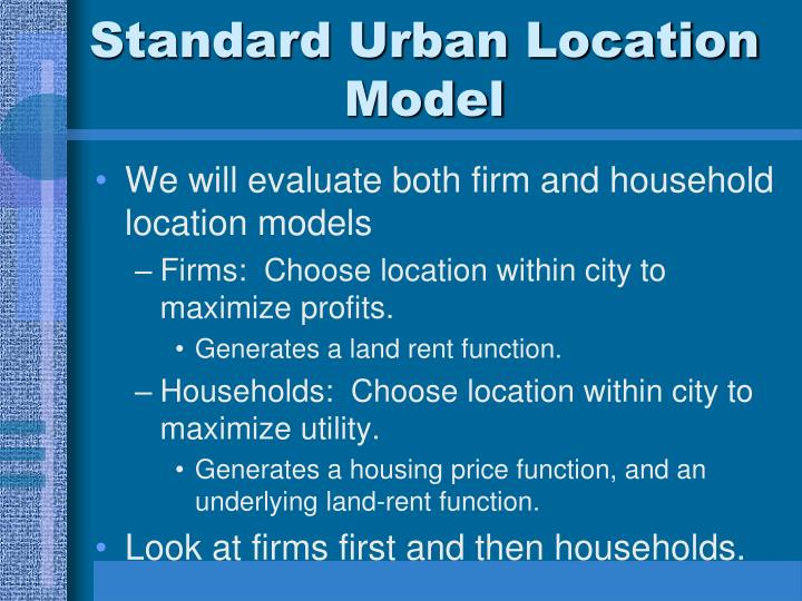 Standard Urban Location Model