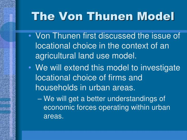 The Von Thunen Model