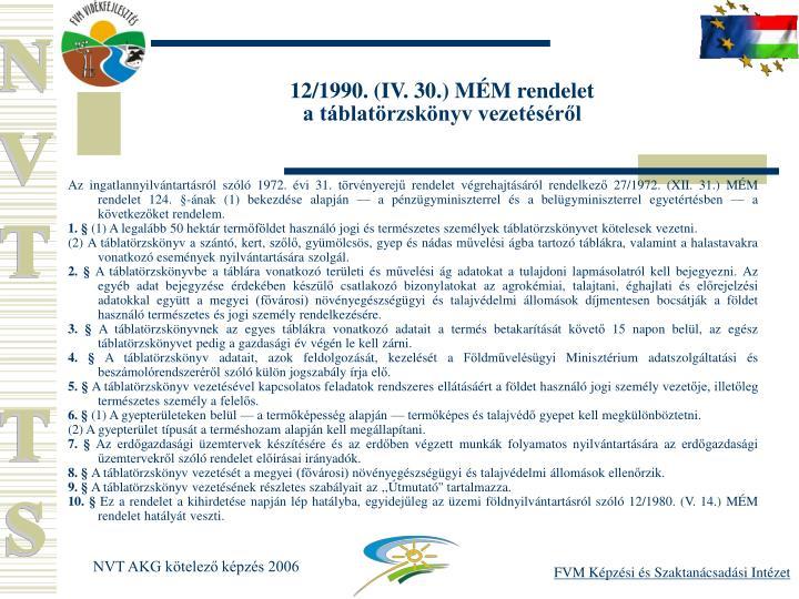 12/1990. (IV. 30.) MM rendelet