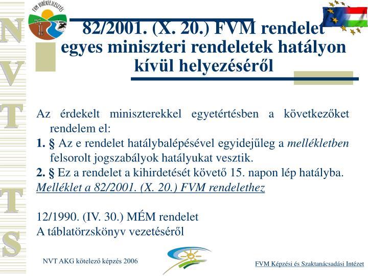 82/2001. (X. 20.) FVM rendelet