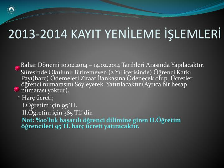 2013-2014 KAYIT YENİLEME İŞLEMLERİ