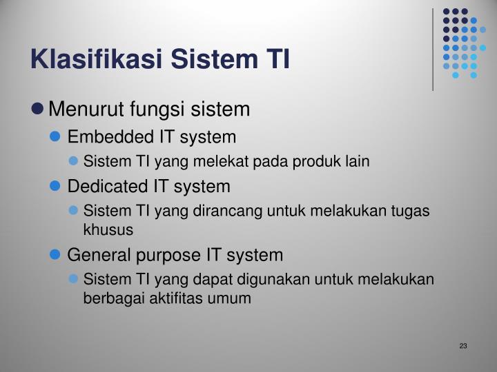 Klasifikasi Sistem TI