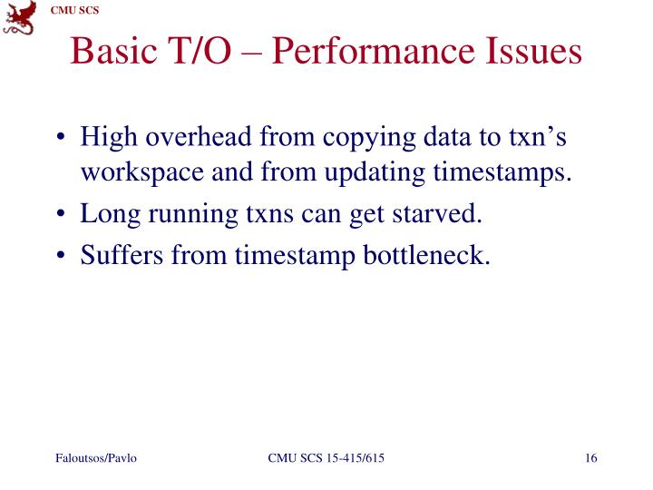Basic T/O – Performance Issues