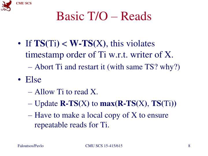 Basic T/O – Reads