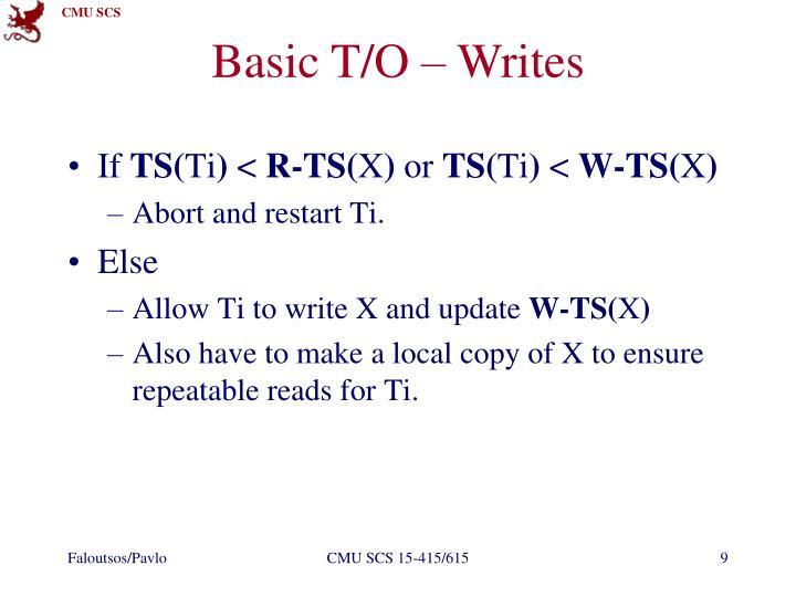 Basic T/O – Writes