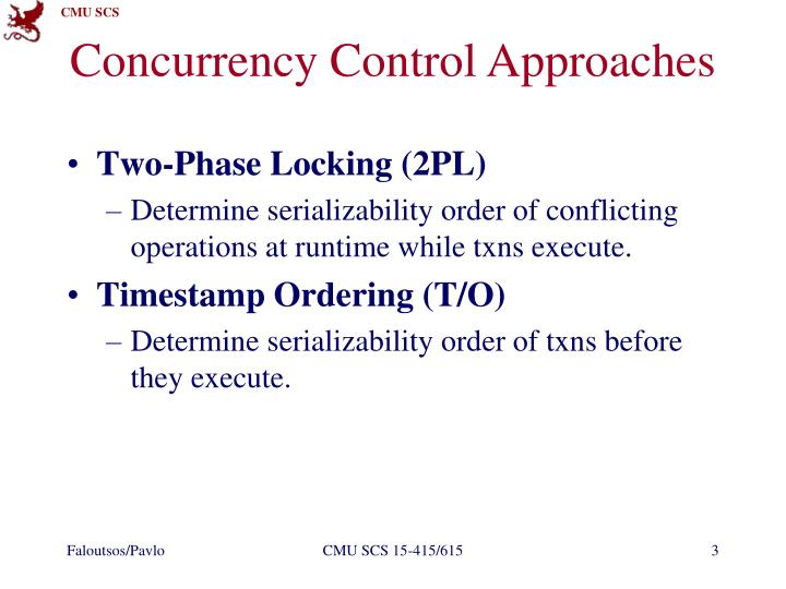 Concurrency Control Approaches
