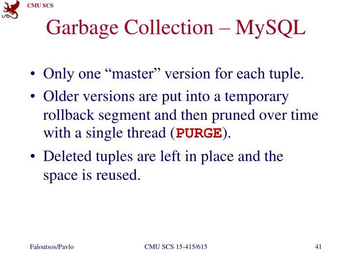 Garbage Collection – MySQL