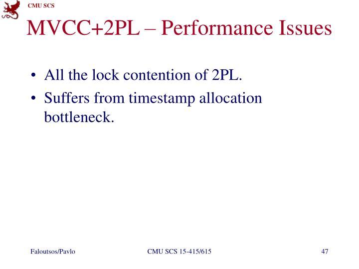 MVCC+2PL – Performance Issues