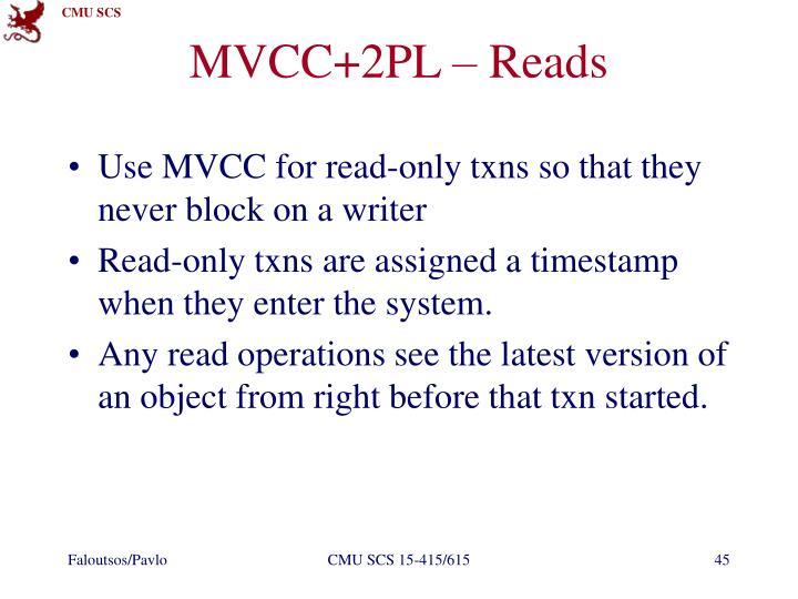 MVCC+2PL – Reads