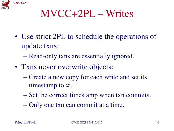 MVCC+2PL – Writes