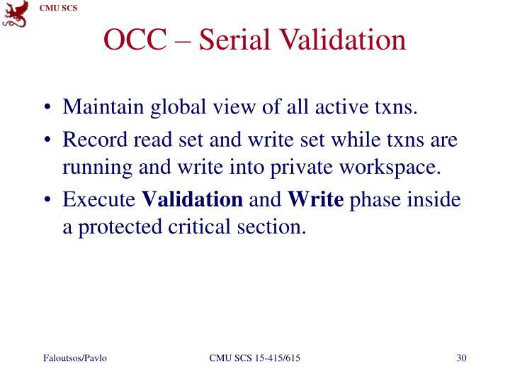 OCC – Serial Validation