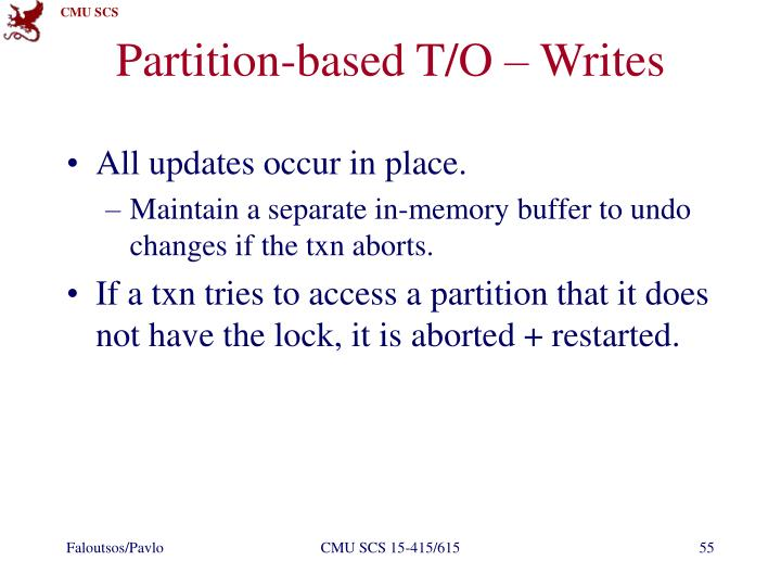 Partition-based T/O – Writes