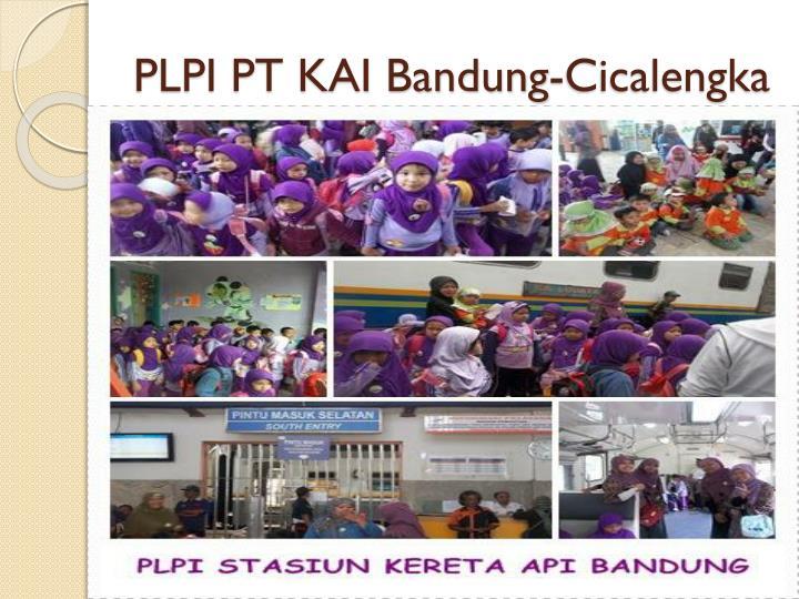 PLPI PT KAI Bandung-
