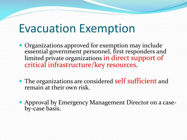 Evacuation Exemption