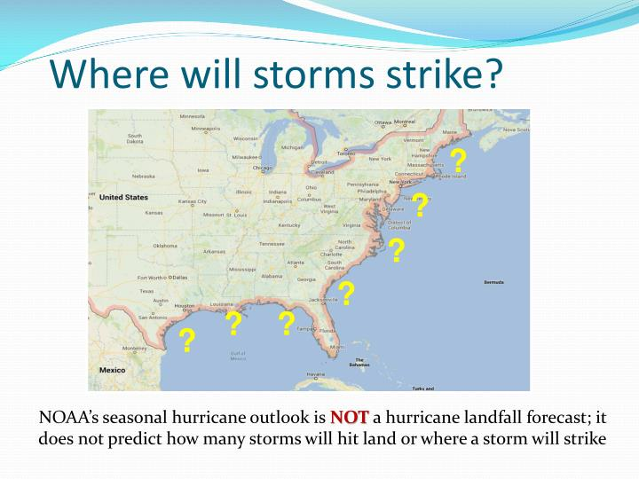 Where will storms strike?