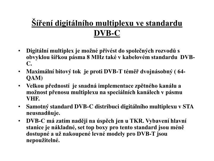 Šíření digitálního multiplexu ve standardu