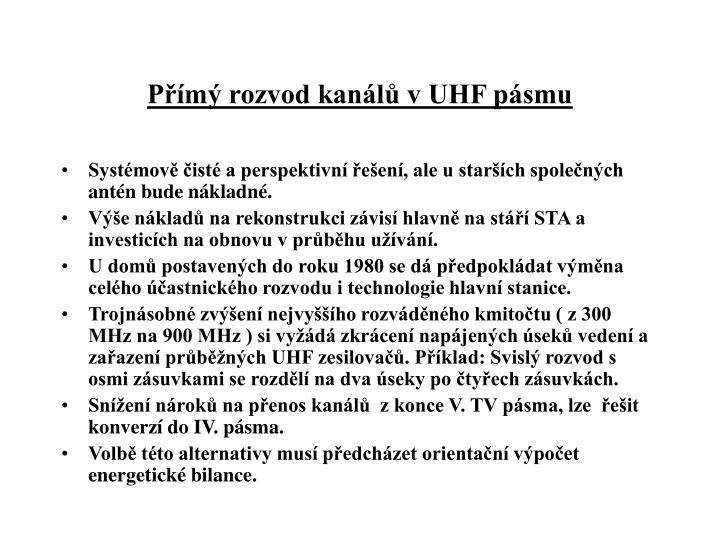 Přímý rozvod kanálů v UHF pásmu