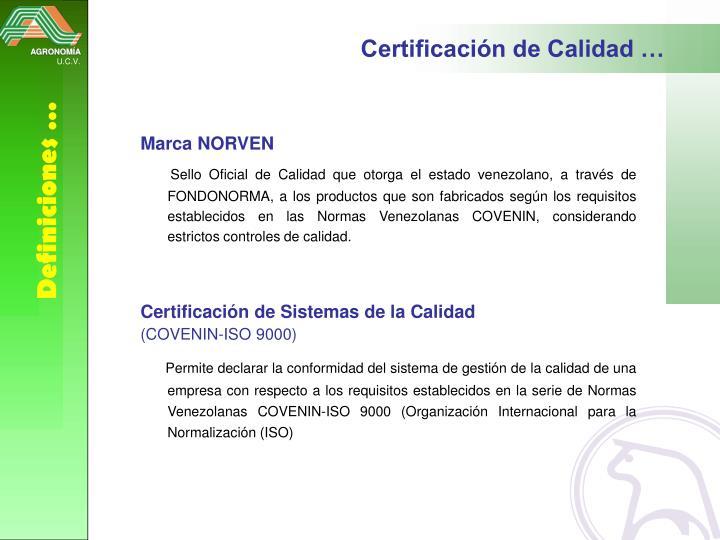 Certificación de Calidad …