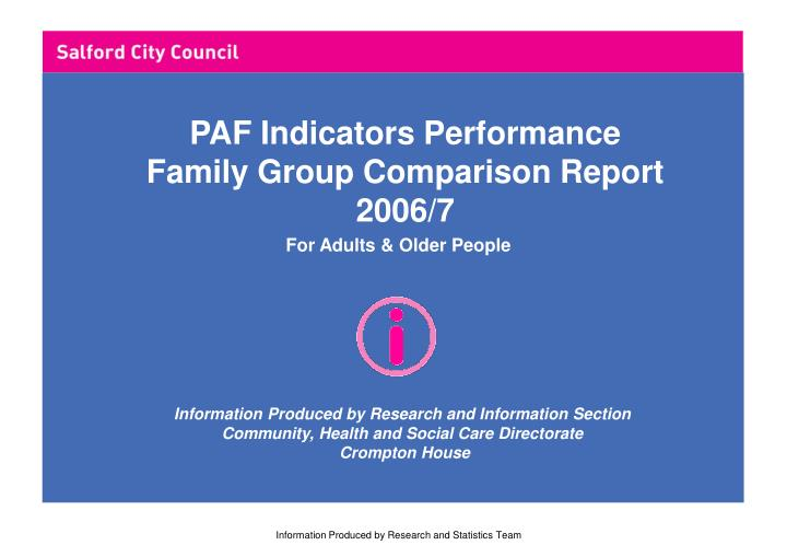 PAF Indicators Performance Family Group Comparison Report 2006/7