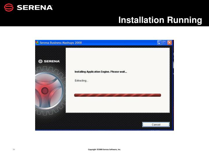 Installation Running