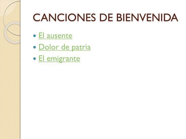 CANCIONES DE BIENVENIDA