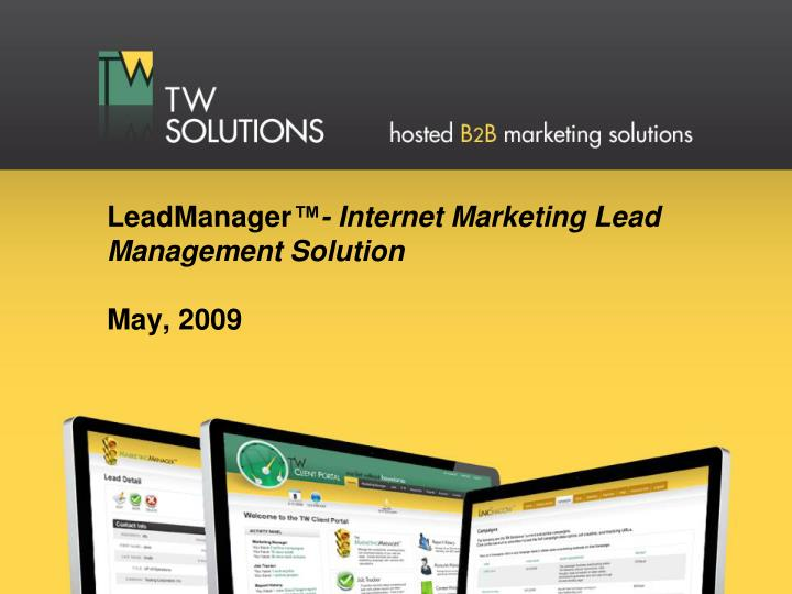 Leadmanager internet marketing lead management solution may 2009