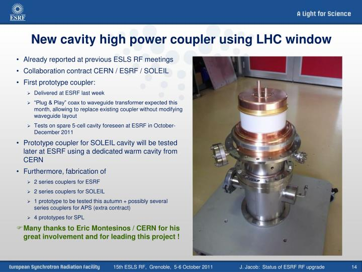 New cavity high power coupler using LHC window
