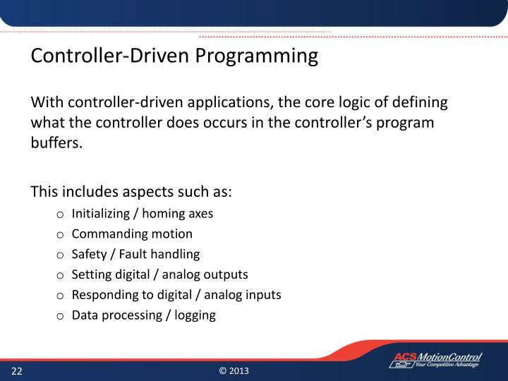Controller-Driven