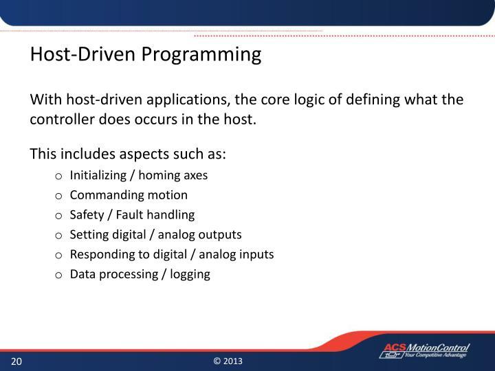 Host-Driven Programming
