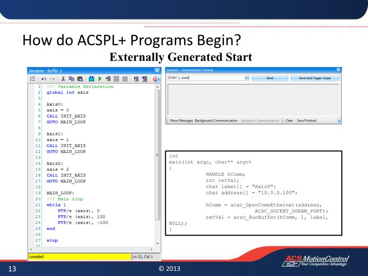 How do ACSPL+ Programs Begin?