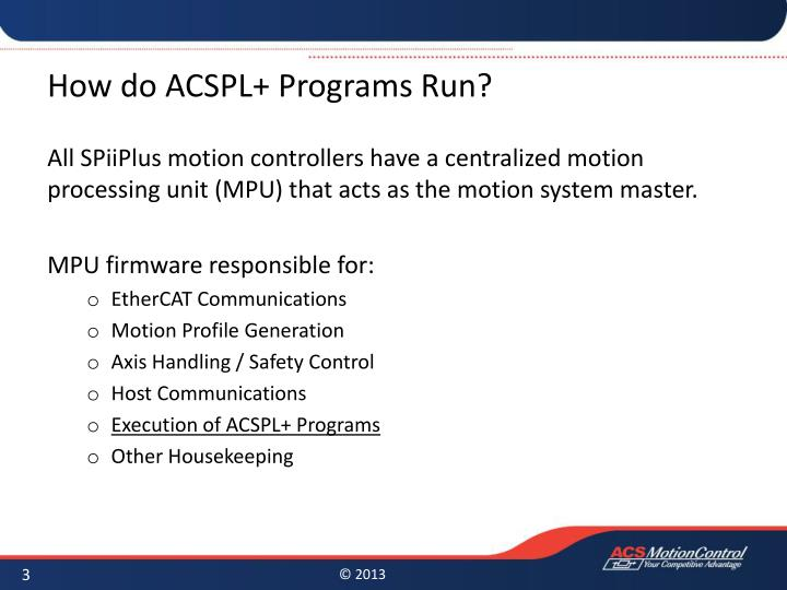 How do acspl programs run