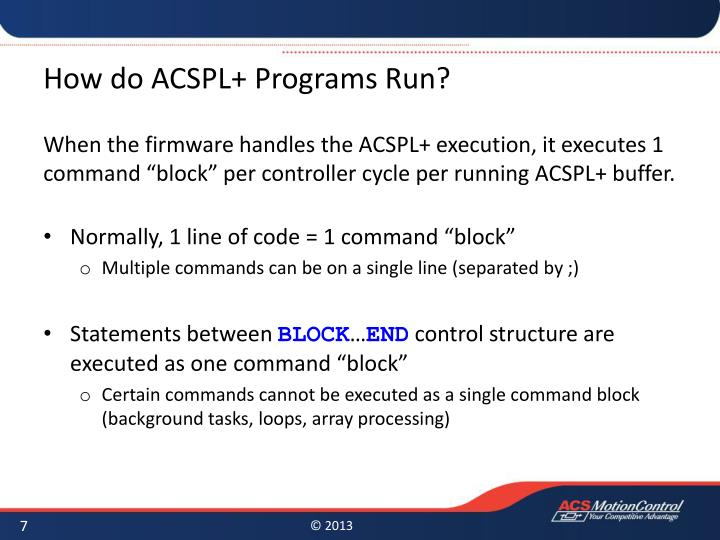 How do ACSPL+ Programs Run?