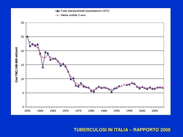 TUBERCULOSI IN ITALIA – RAPPORTO 2008