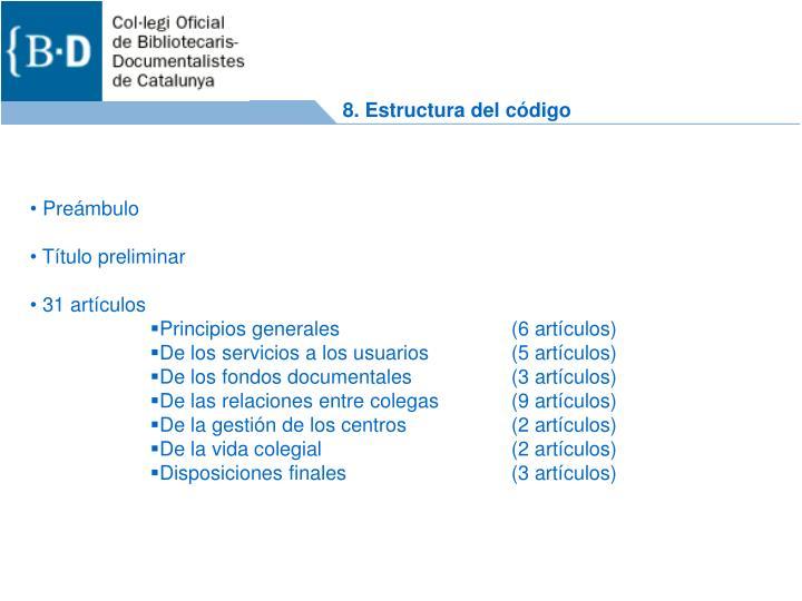 8. Estructura del código