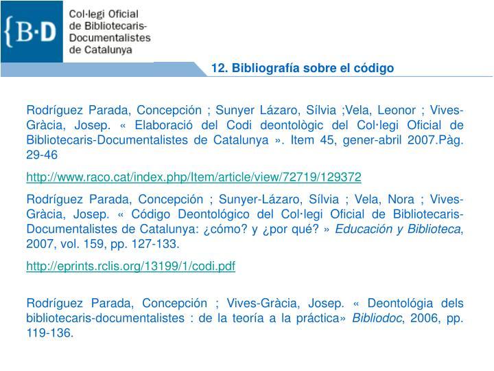 12. Bibliografía sobre el código