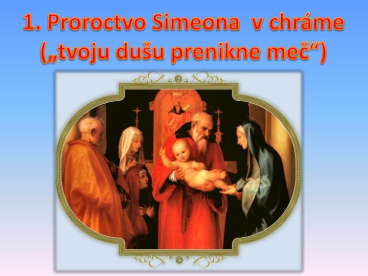 1. Proroctvo Simeona  v chrme